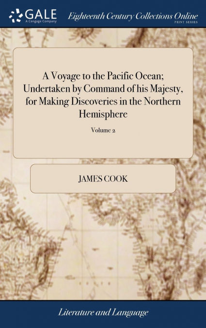 Libro PDF Gratis A Voyage To The Pacific Ocean; Undertaken By Command Of His Majesty, For Making Discoveries In The Northern Hemisphere