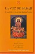 La Voz De Babaji: Una Trilogia Sobre Kriya Yoga (2ª Ed.) por Babaji Nagaraj;                                                                                    V.t. Neelakantan;                                                                                    S.a.a. Ramaiah epub