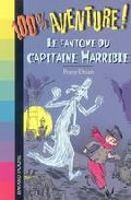 Le Fantome Du Capitaine Horrible por Penny Dolan epub