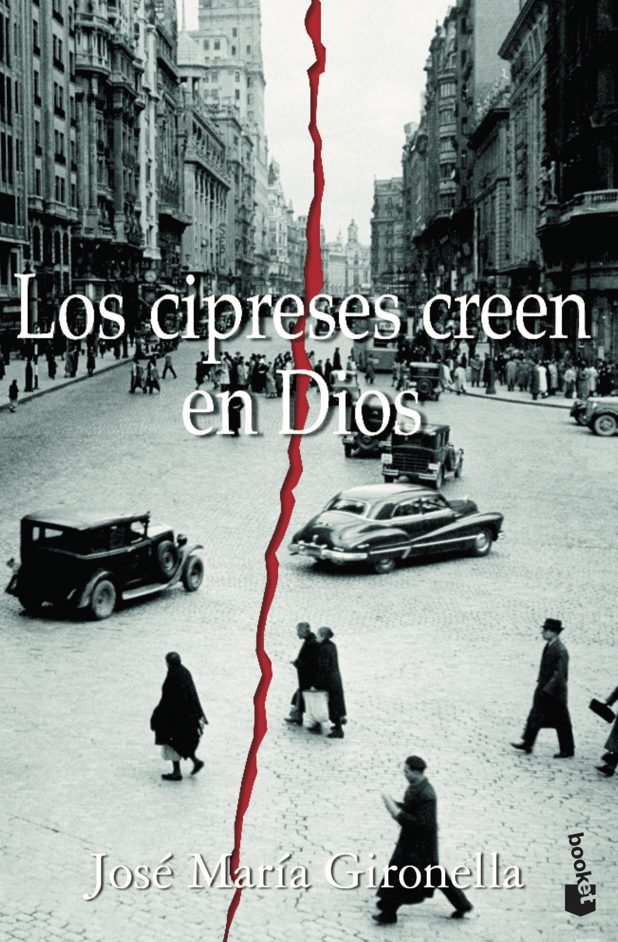 Los Cipreses Creen En Dios (premio Nacional Narrativa 1953) por Jose Maria Gironella Gratis