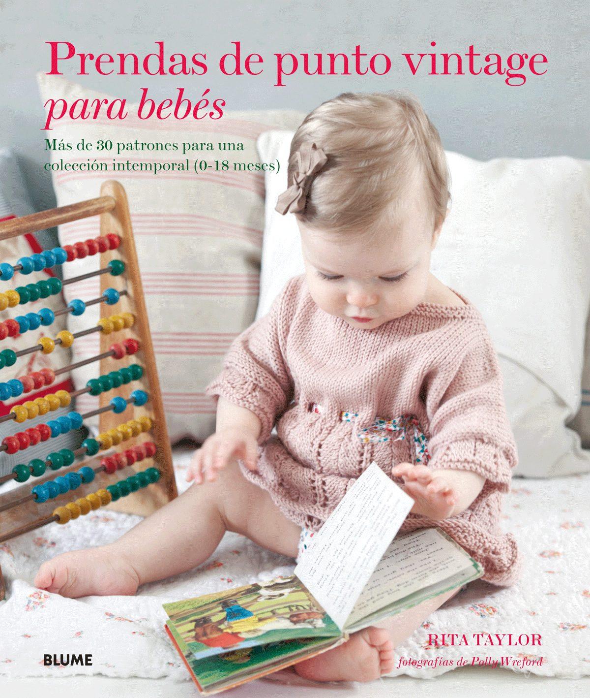 PRENDAS DE PUNTO VINTAGE PARA BEBES: MAS DE 30 PATRONES PARA UNA ...