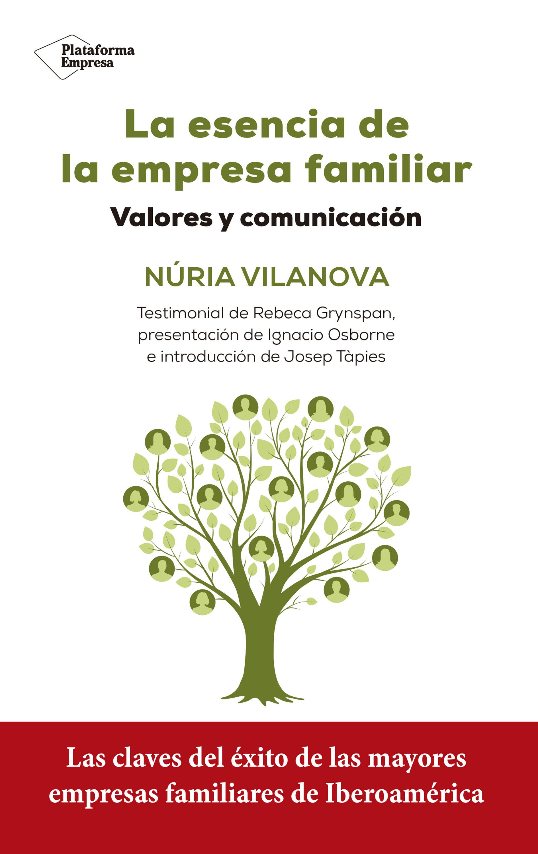 La Esencia De La Empresa Familiar   por Nuria Vilanova