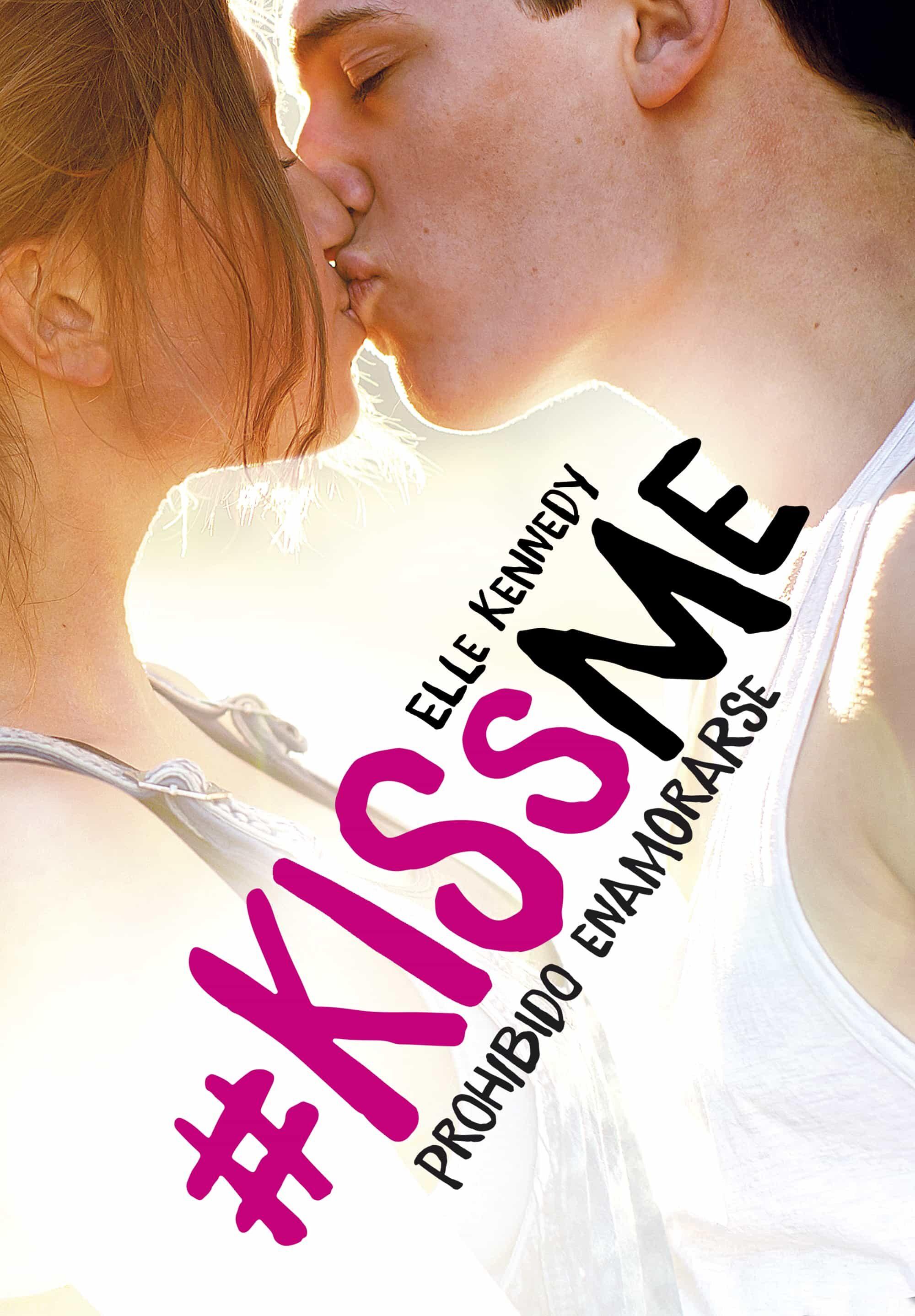 Resultado de imagen para kiss me libro