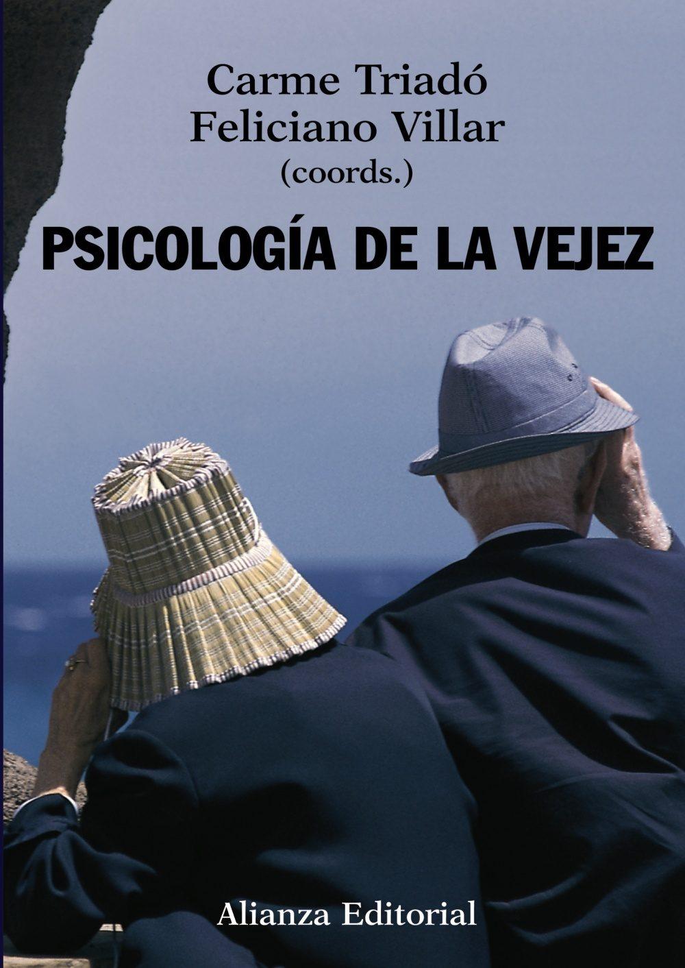 Psicologia De La Vejez por Carmen Triado Tur;                                                                                    Feliciano Villar Posada epub