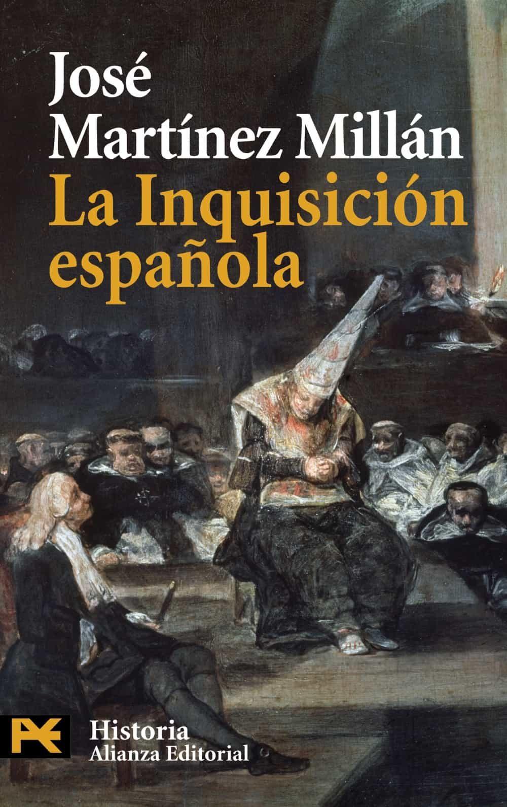 La Inquisicion Española por Jose Martinez Millan