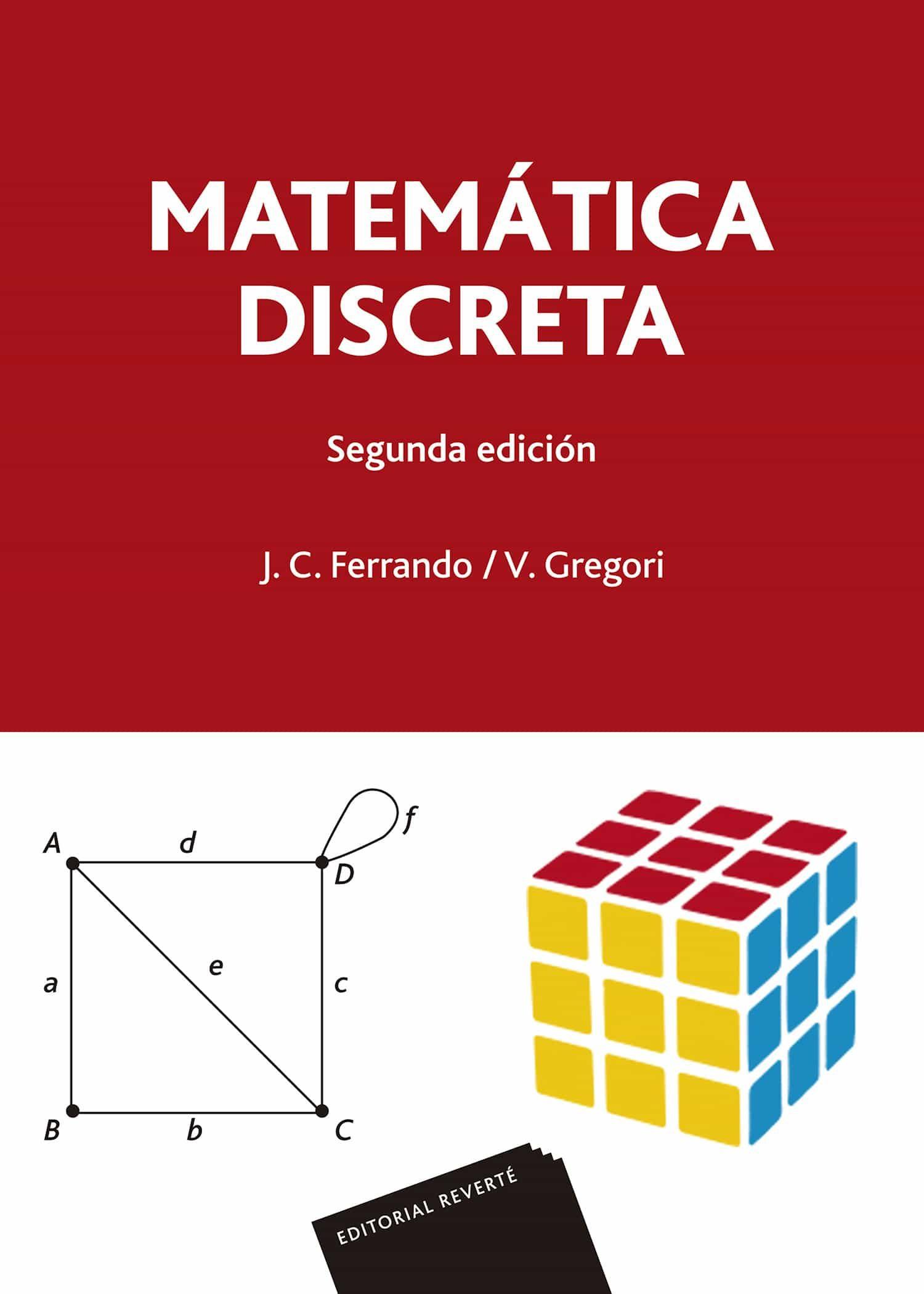 matematica discreta (2ª ed.)-j. c. ferrando-v. gregori-9788429151794