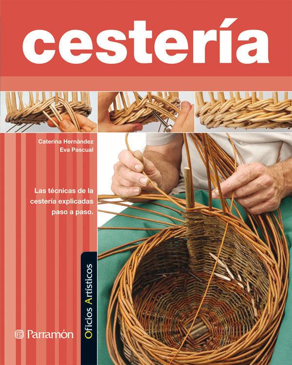 Cesteria. Oficios Artisticos por Caterina Hernandez