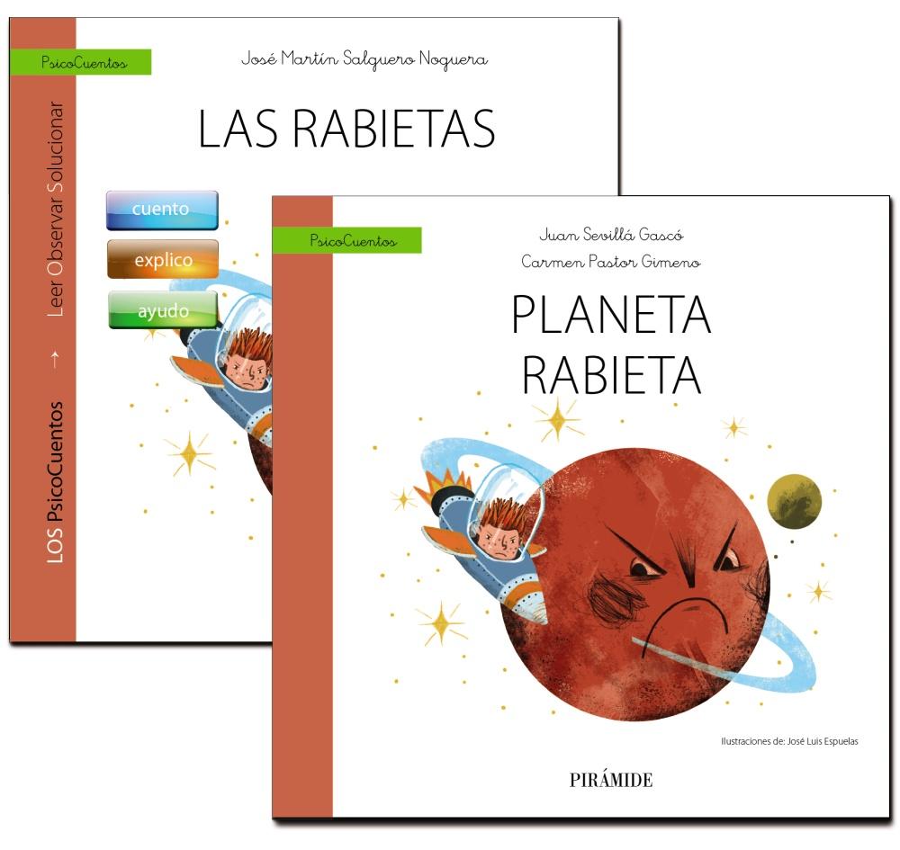 Guía: Las Rabietas + Cuento: Planeta Rabieta por Jose Martin Salguero Noguera;