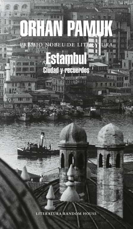 Estambul: Ciudad Y Recuerdos por Orhan Pamuk epub