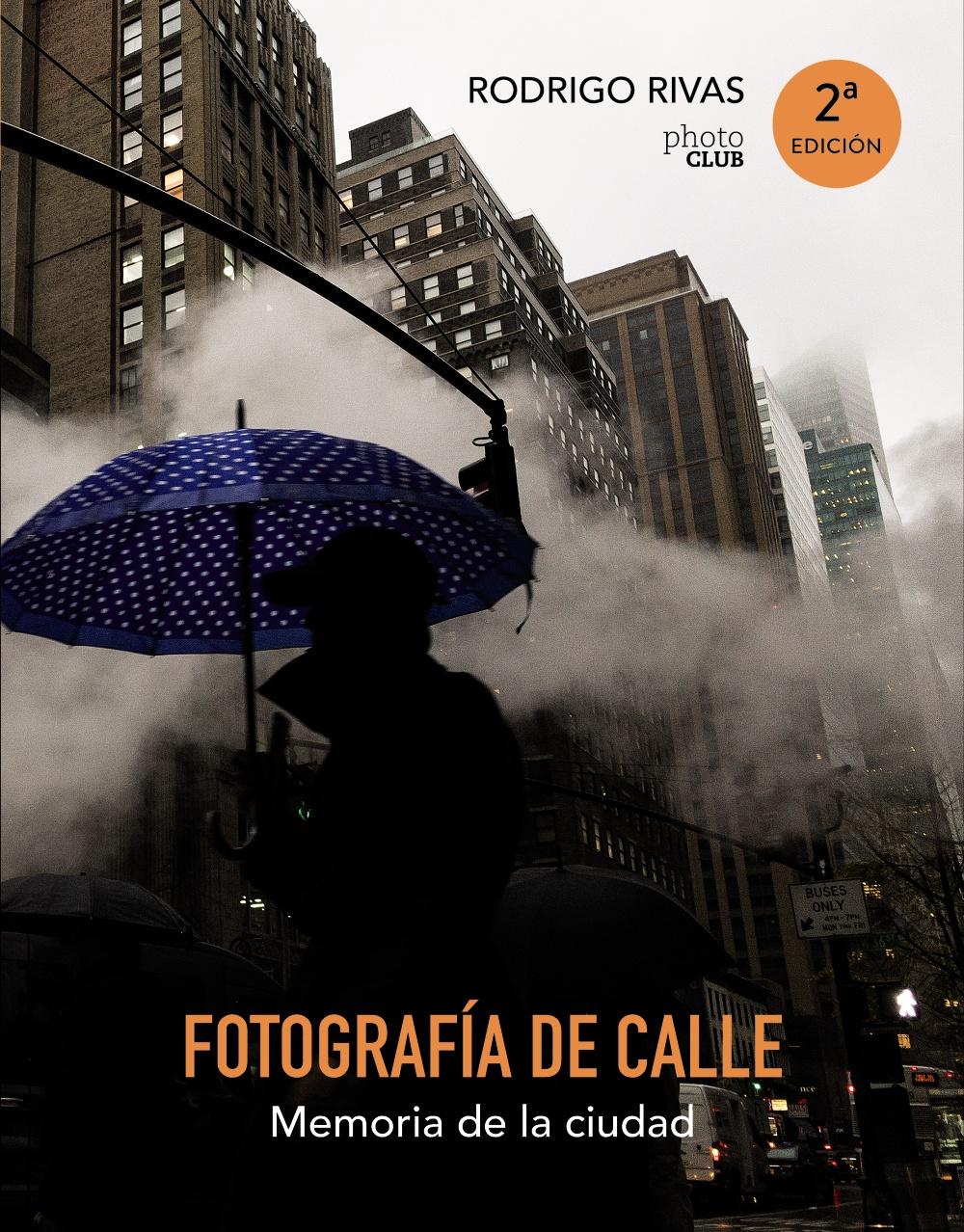 Fotografia De Calle: Memoria De La Ciudad por Rodrigo Rivas