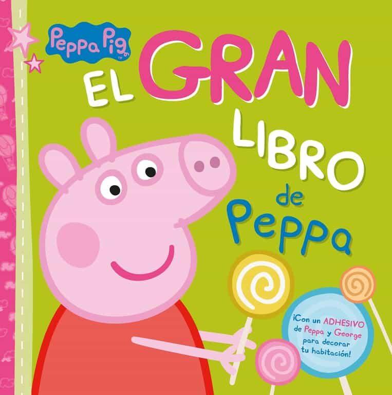 EL GRAN LIBRO DE PEPPA (PEPPA PIG. LIBRO REGALO) | VV.AA. | Comprar ...