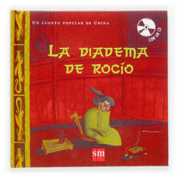 descargar LA DIADEMA DE ROCIO (UN CUENTO POPULAR DE CHINA) (INCLUYE CD) pdf, ebook
