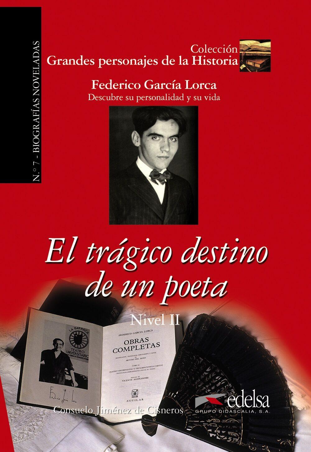 el tragico destino de un poeta: federico garcia lorca - descubre su personalidad y su vida-consuelo jimenez de cisneros-9788477116394