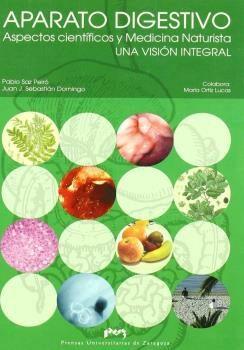 Aparato Digestivo: Aspectos Cientificos Y Medicina Naturista por Pablo Saz Peiro epub