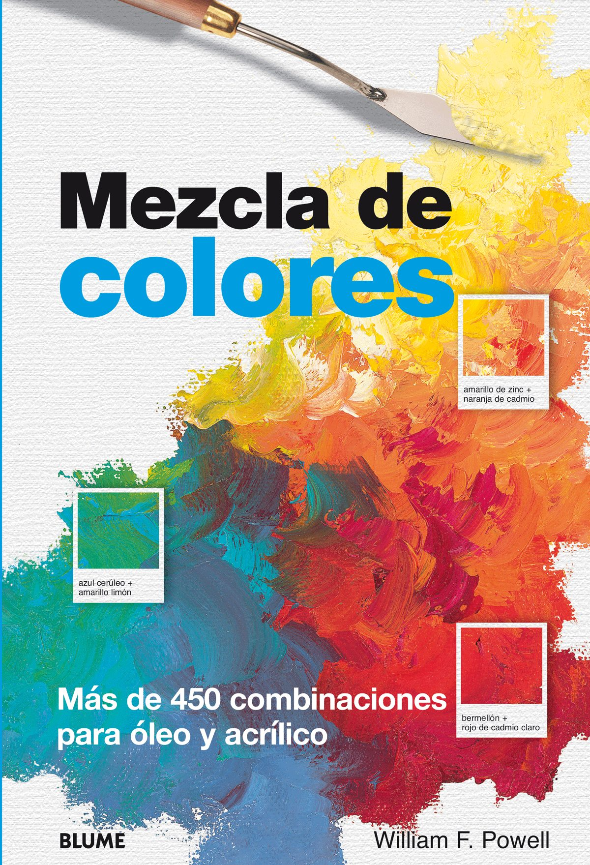 Mezcla De Colores por William F. Powell epub
