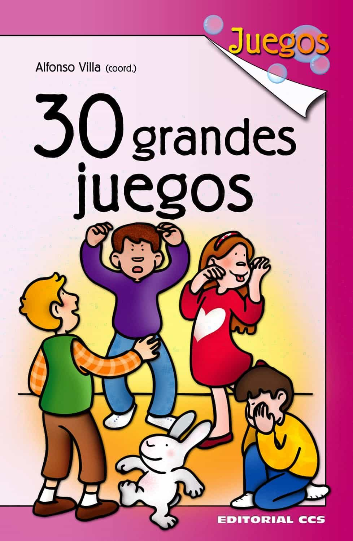 30 Grandes Juegos por Alfonso Villa epub