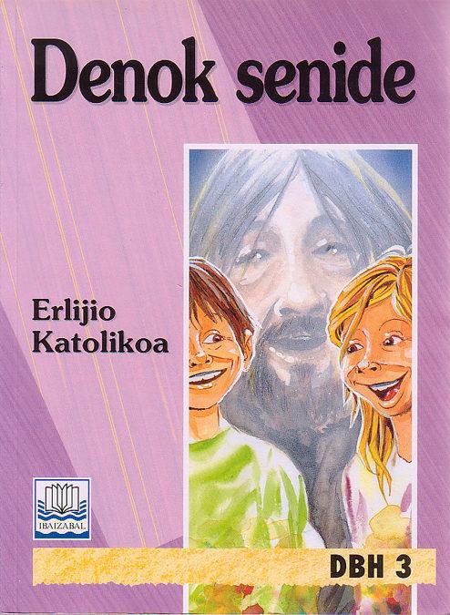 Denok Senide Erlijio Katolikoa Dbh 3 por Sabin Y Otros Barruetabeña epub