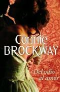 Del Odio Al Amor por Connie Brockway epub