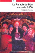 La Paraula De Deu Cada Dia 2006 por Vicenzo Paglia epub