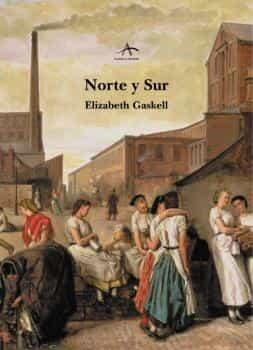 Resultado de imagen de norte y sur elizabeth gaskell
