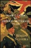 Auge Y Caida Del Imperio Britanico por Simon Schama epub