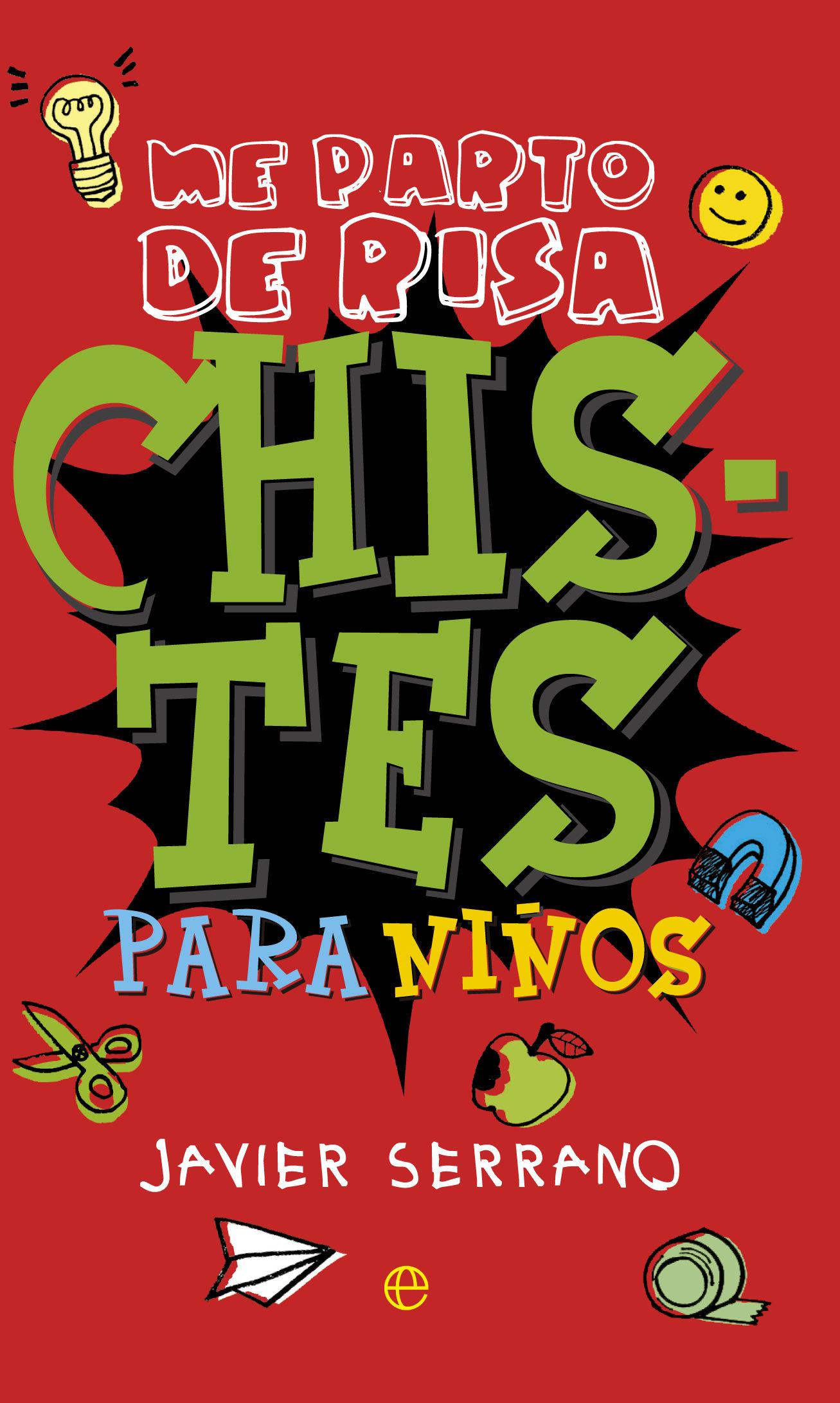 CHISTES PARA NIÑOS EBOOK   JAVIER SERRANO   Descargar libro PDF o ...