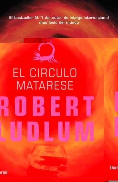 (pe) el circulo matarese-robert ludlum-9788492915194