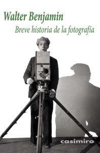 Breve Historia De La Fotografia por Walter Benjamin