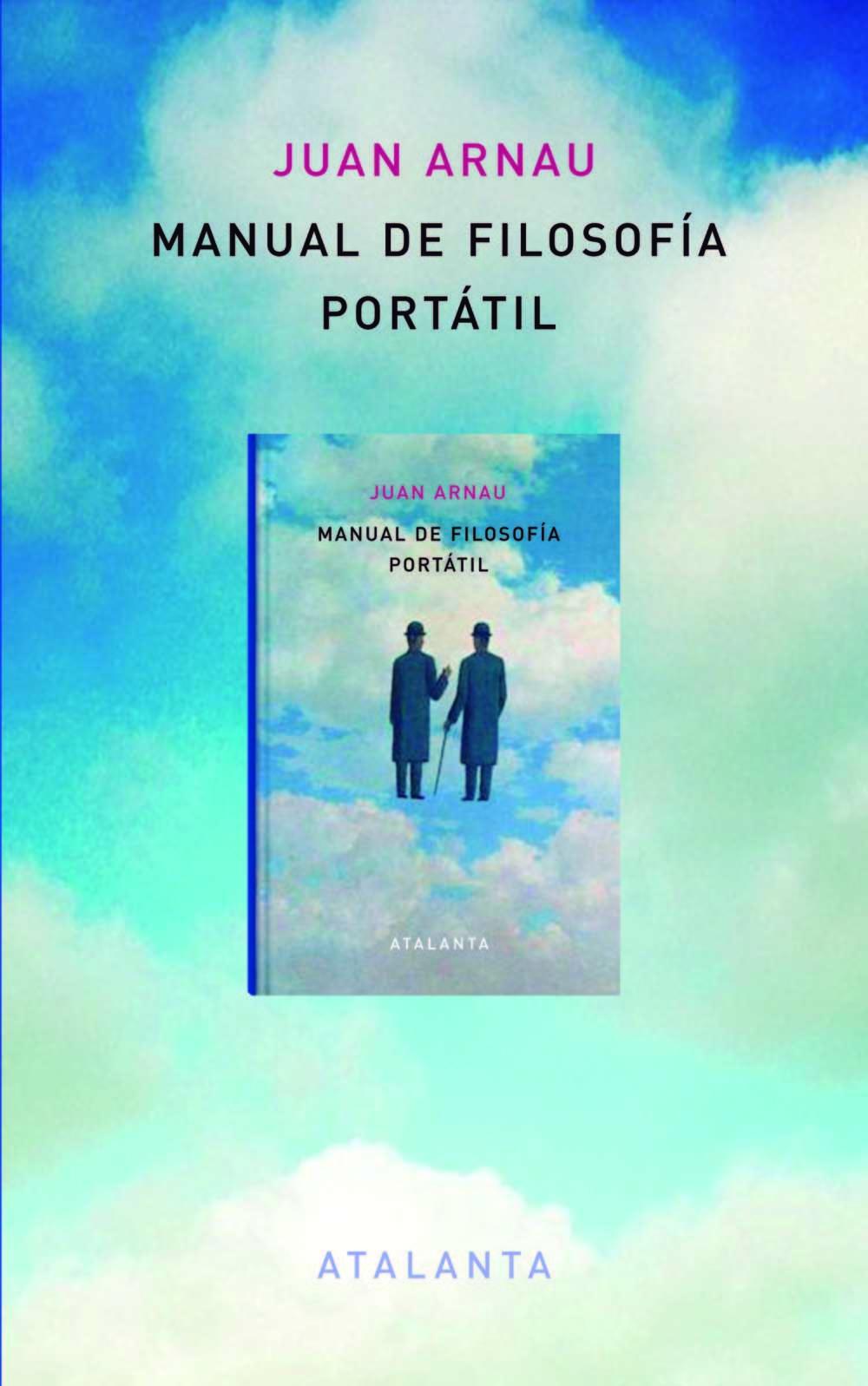 Manual De Filosofía Portátil por Juan Arnau Navarro