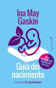 guia del nacimiento-ina may gaskin-9788494531194