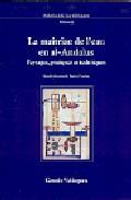 La Maîtrise De L Eau En Al-andalus: Paysages, Pratiques Et Techni Ques por Patrice Cressier epub