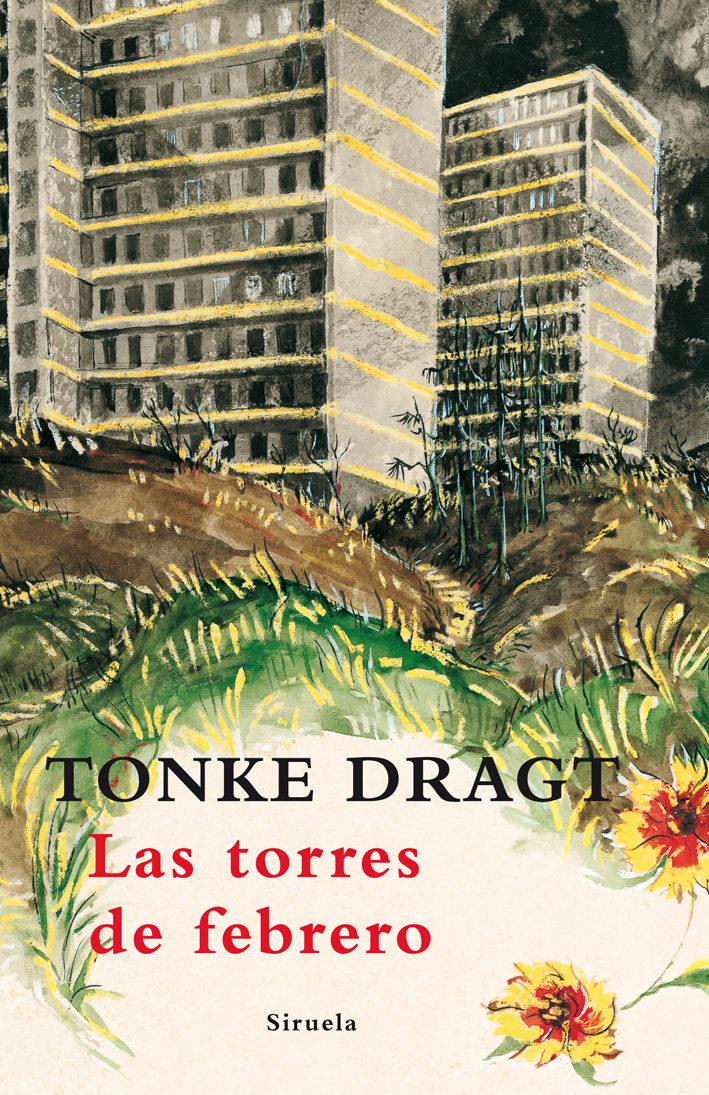 las torres de febrero-tonke dragt-9788498413694