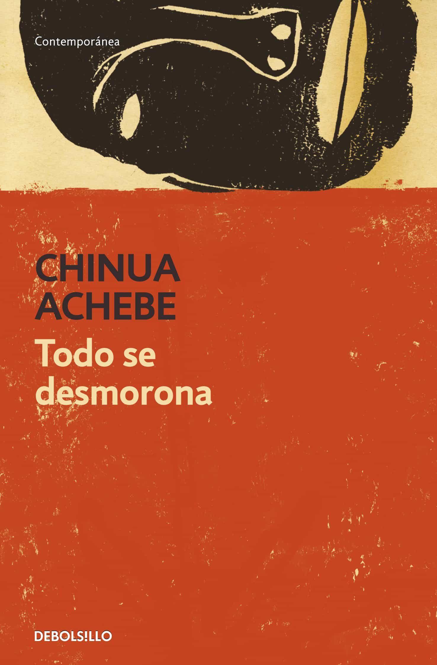 Todo Se Desmorona   por Chinua Achebe
