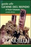 Guida Alle Gemme Del Mondo (2nd Ed.) por Walter Schumann epub