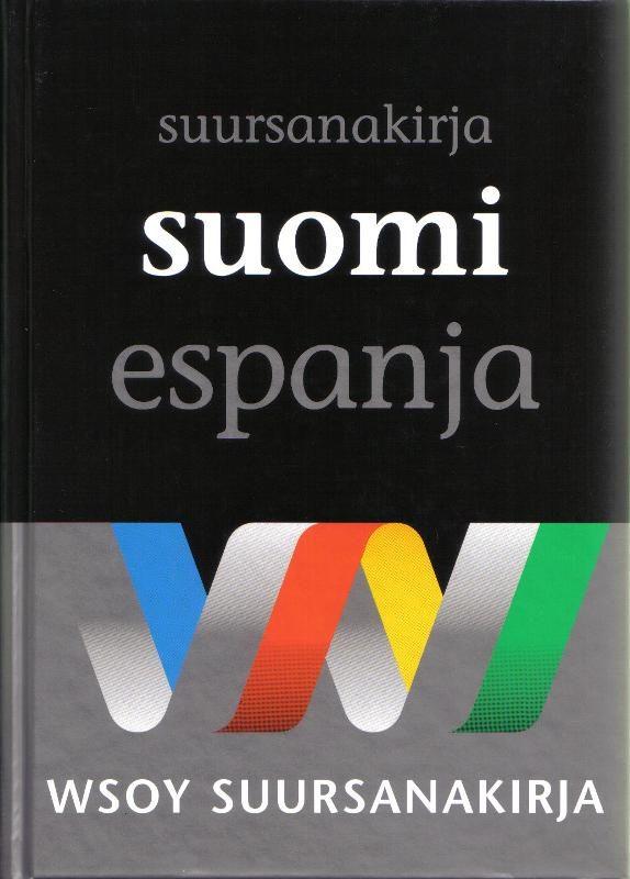 Suomi-espanja-suursanakirja. Gran Diccionario Fines-español por Ahti Hytonen epub