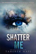 shatter me-tahereh mafi-9780062085504