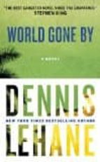world gone by-dennis lehane-9780062458704