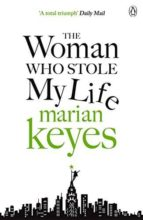 the woman who stole my life marian keyes 9780141043104
