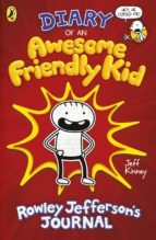 diary of an awesome friendly kid: rowley jefferson s journal jeff kinney 9780241405604