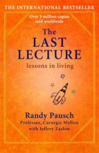 the last lecture: lessons in living-randy pausch-9780340978504