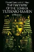 the discovery of the tomb of tutankhamen howard carter 9780486235004