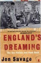 england s dreaming sex pistols punk rock-john savage-9780571227204