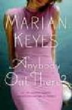 anybody out there? marian keyes 9780718476304
