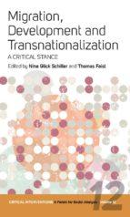 MIGRATION, DEVELOPMENT, AND TRANSNATIONALIZATION
