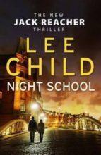 night school (jack reacher 21)-lee child-9780857502704