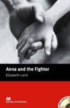 macmillan readers beginner: anna & the fighter pack elizabeth laird 9781405076104