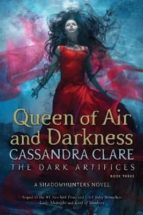 queen of air and darkness (the dark artifices 3) cassandra clare 9781471116704