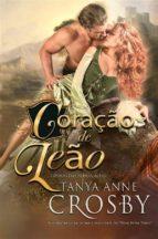 coração de leão (ebook)-tanya anne crosby-9781507166604