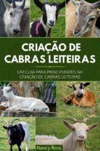 criação de cabras leiteiras: um guia para principiantes na criação de cabras leiteiras (ebook) 9781507189504