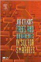 joe celko's sql for smarties: trees and hierarchies-joe celko-9781558609204